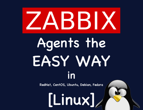 How to Install ZABBIX Agents the Easy Way in Linux