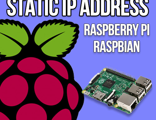 How to set a Static IP Address on your Raspberry Pi